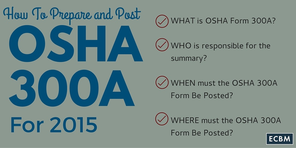 How To Prepare and Post OSHA Form 300A for 2015