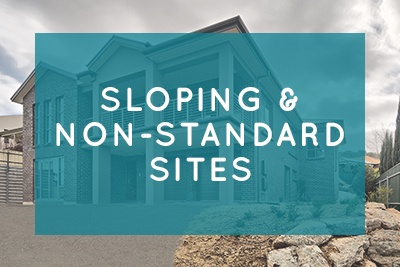 Sloping and Non-Standard Sites