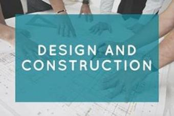 Design and Construction