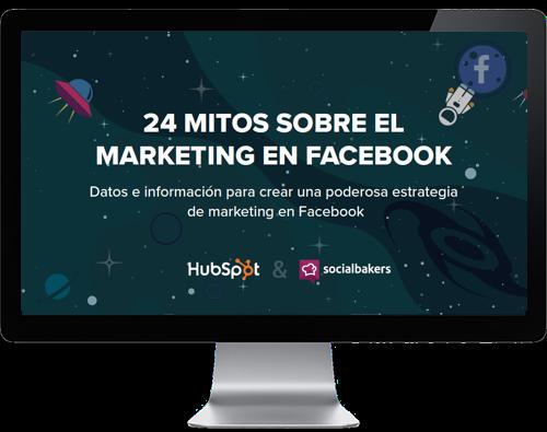 24 mitos sobre el marketing en Facebook