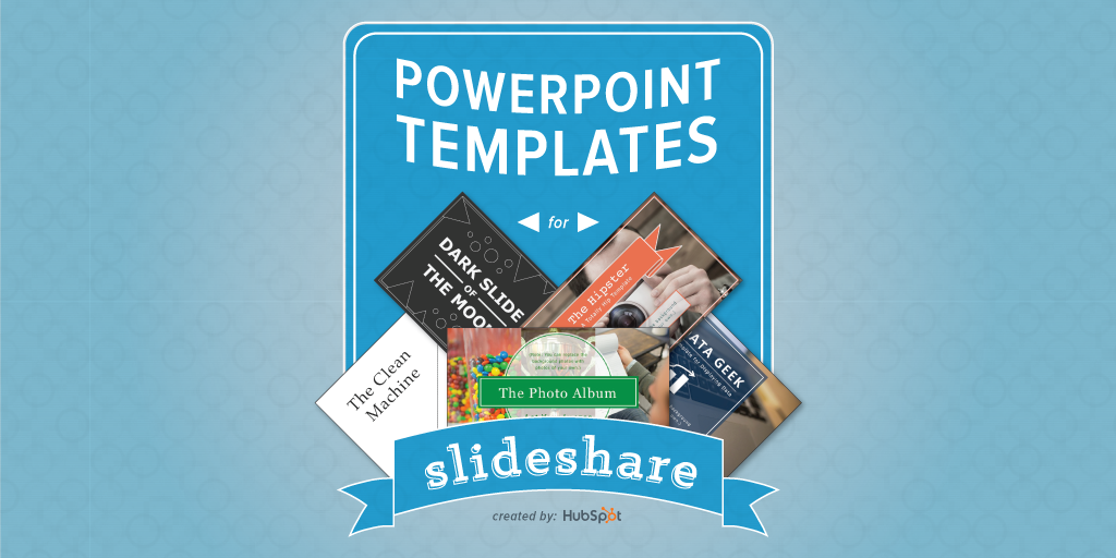 5 pre designed powerpoint templates for creating slideshare