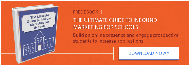 The Ultimate Guide to Inbound Marketing for Schools