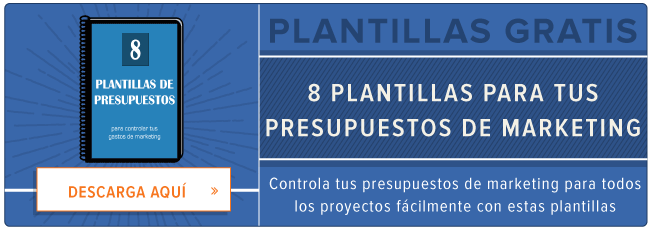 8 plantillas gratis para crear y medir tus presupuestos de marketing