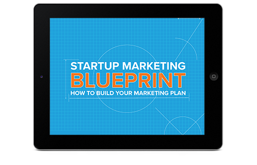 Startup marketing plan blueprint startup marketing blueprint malvernweather Gallery