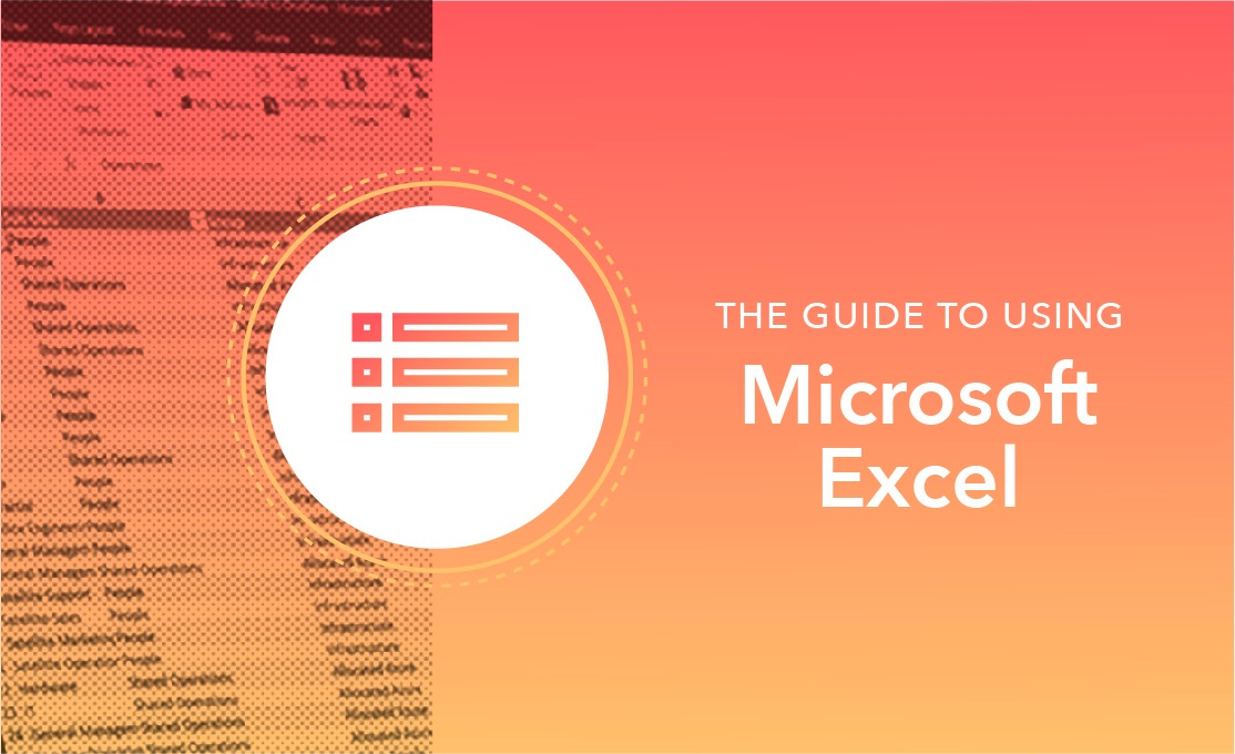 The Ultimate Guide to Using Microsoft Excel