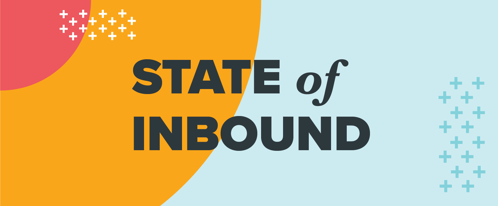 State of Inbound 2017: Your Go-To Business Report for Marketing and Sales Research [New Data]