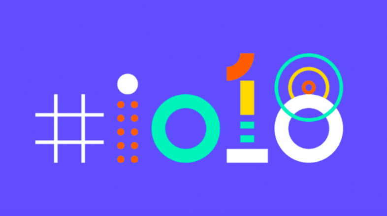12 Huge Announcements from the 2018 Google I/O Keynote