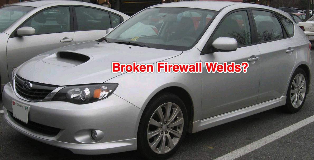 Firewall Welds | Subaru firewall repairs vs the dealership