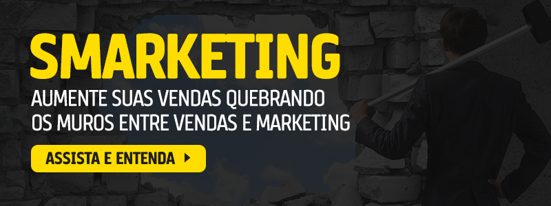 Smarketing: como Alinhar Marketing e Vendas