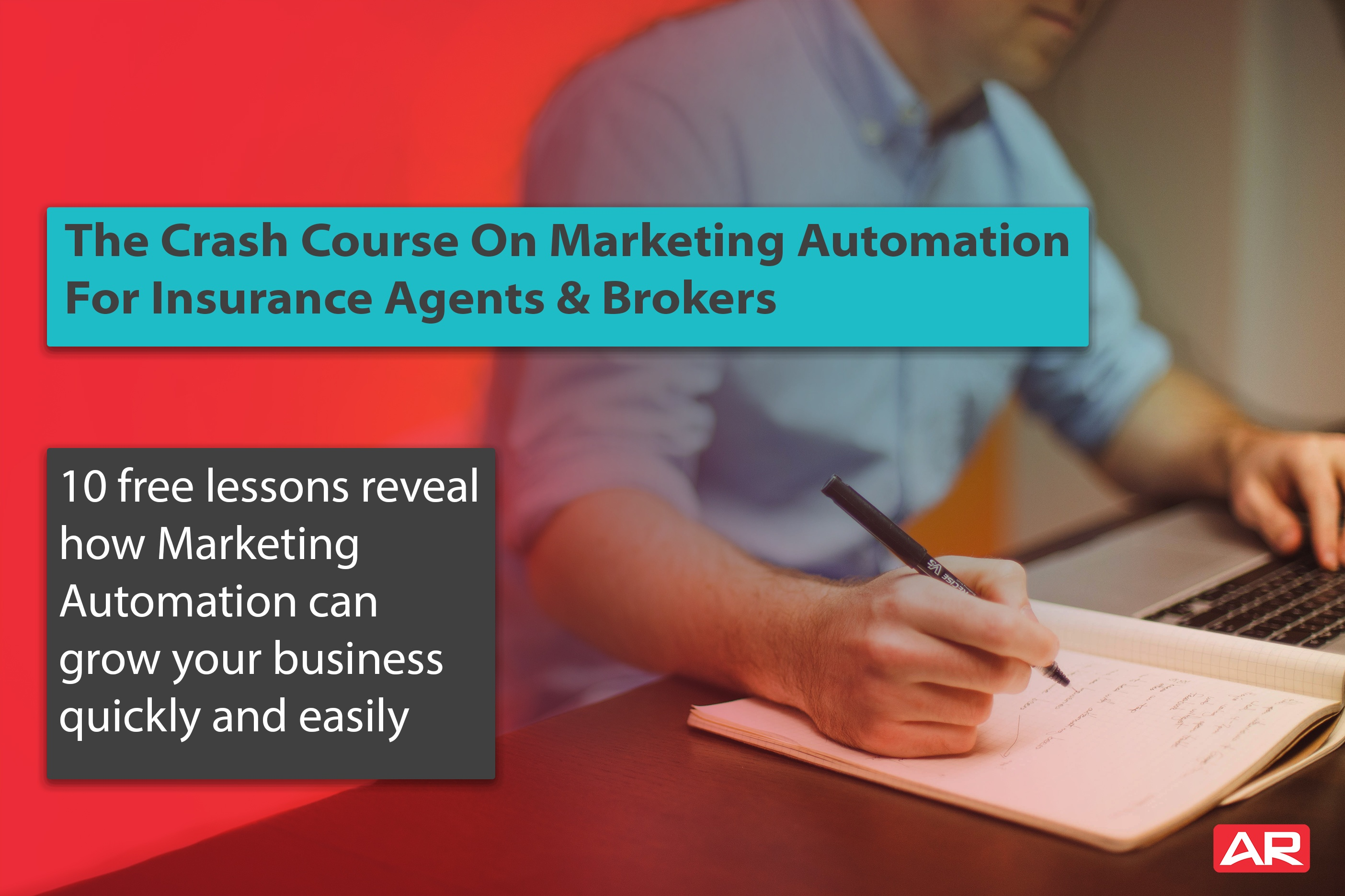 Marketing Automation Crash Course for Insurance Agents & Brokers