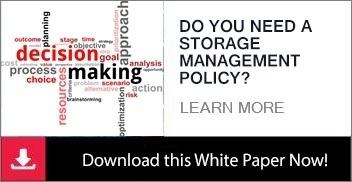 Do You Need A Storage Management Policy