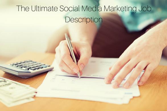 TheUltimateSocialMediaMarketingJobDescription1png – Social Media Marketing Job Description