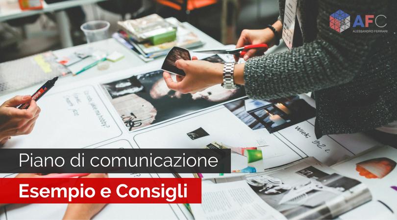 Piano di comunicazione esempio e consigli for Esempi di piani di marketing
