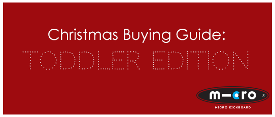 Christmas Buying Guide: Toddler Edition
