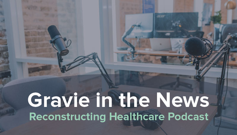 Reconstructing-Healthcare-Podcast-Featured-Image