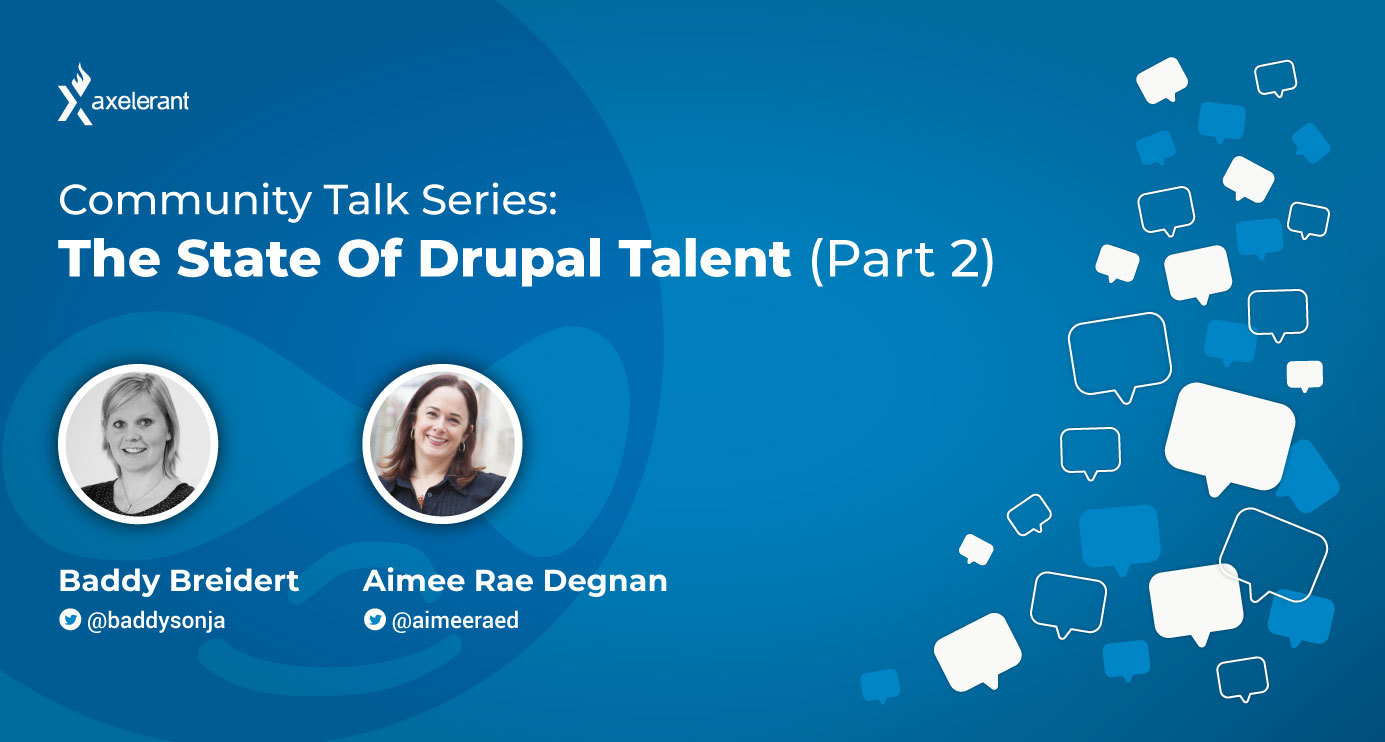 The State of Drupal Talent: Part 2