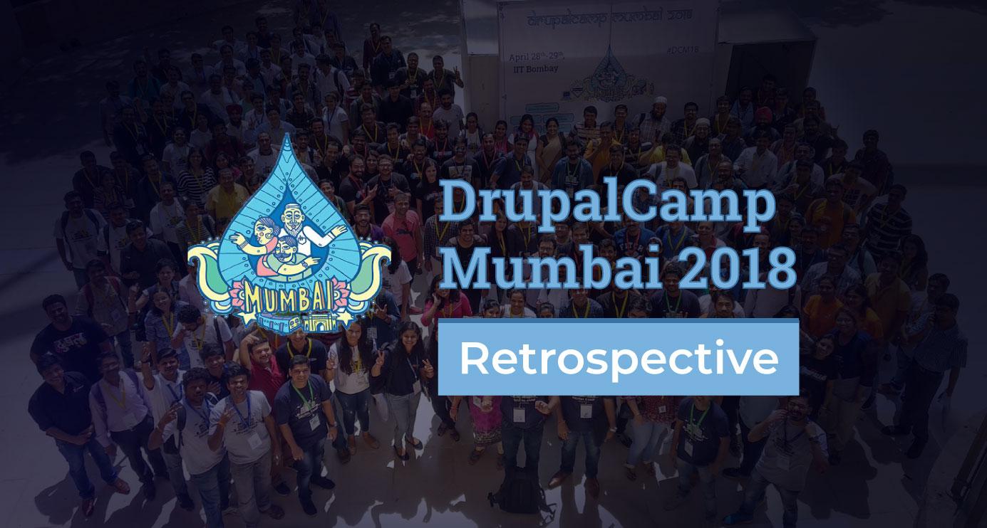 DrupalCamp Mumbai 2018: A Recap