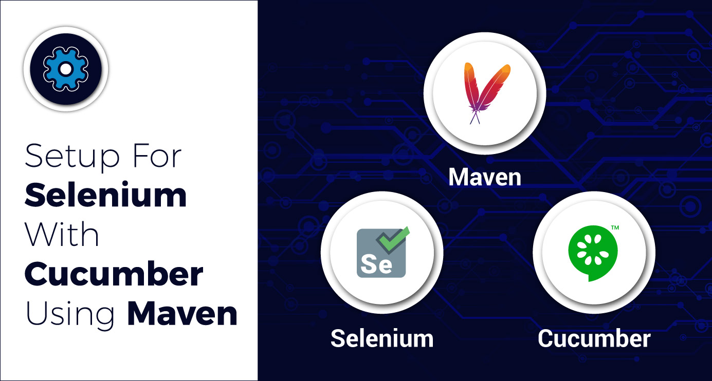 Setup for Selenium with Cucumber Using Maven