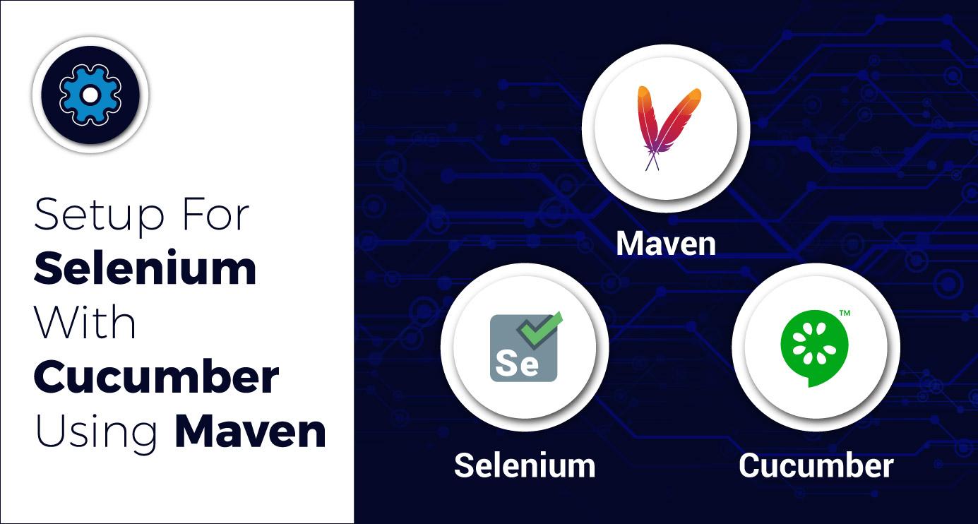 Setup-For-Selenium-With-Cucumber-Using-Maven
