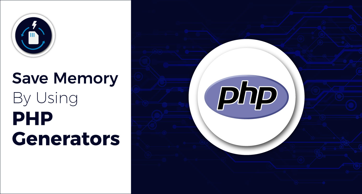 Save-memory-by-using-PHP-Generators