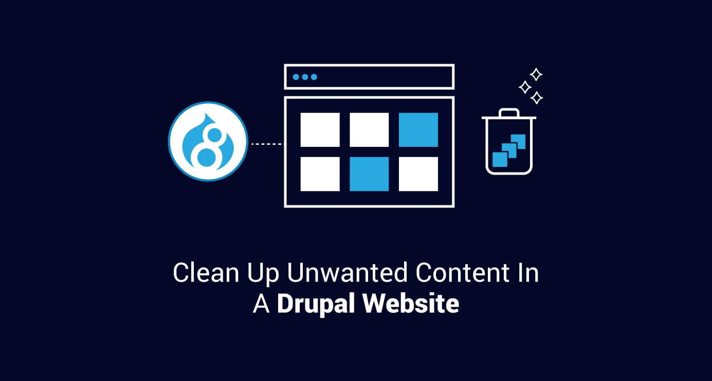 Clean Up Unwanted Content In A Drupal Website