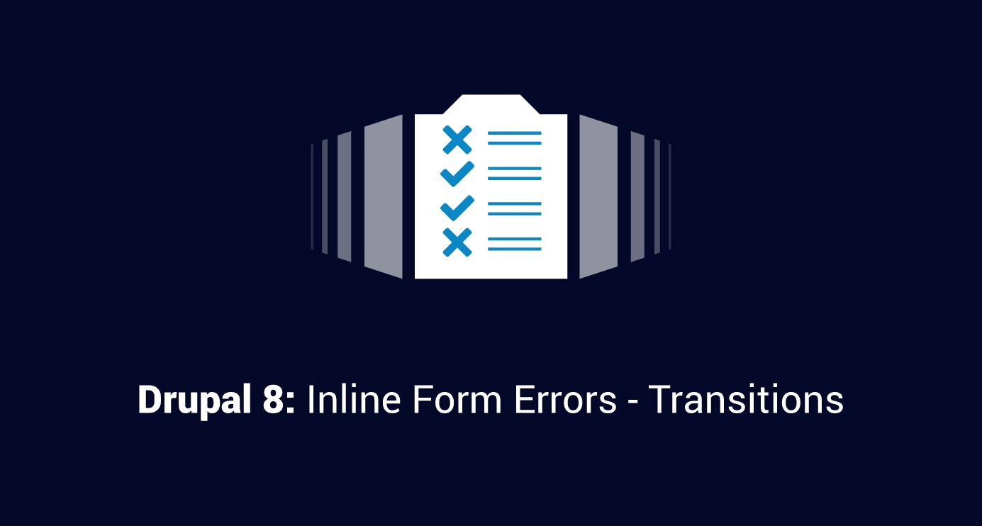 Drupal-8-Inline-Form-Errors-Transitions