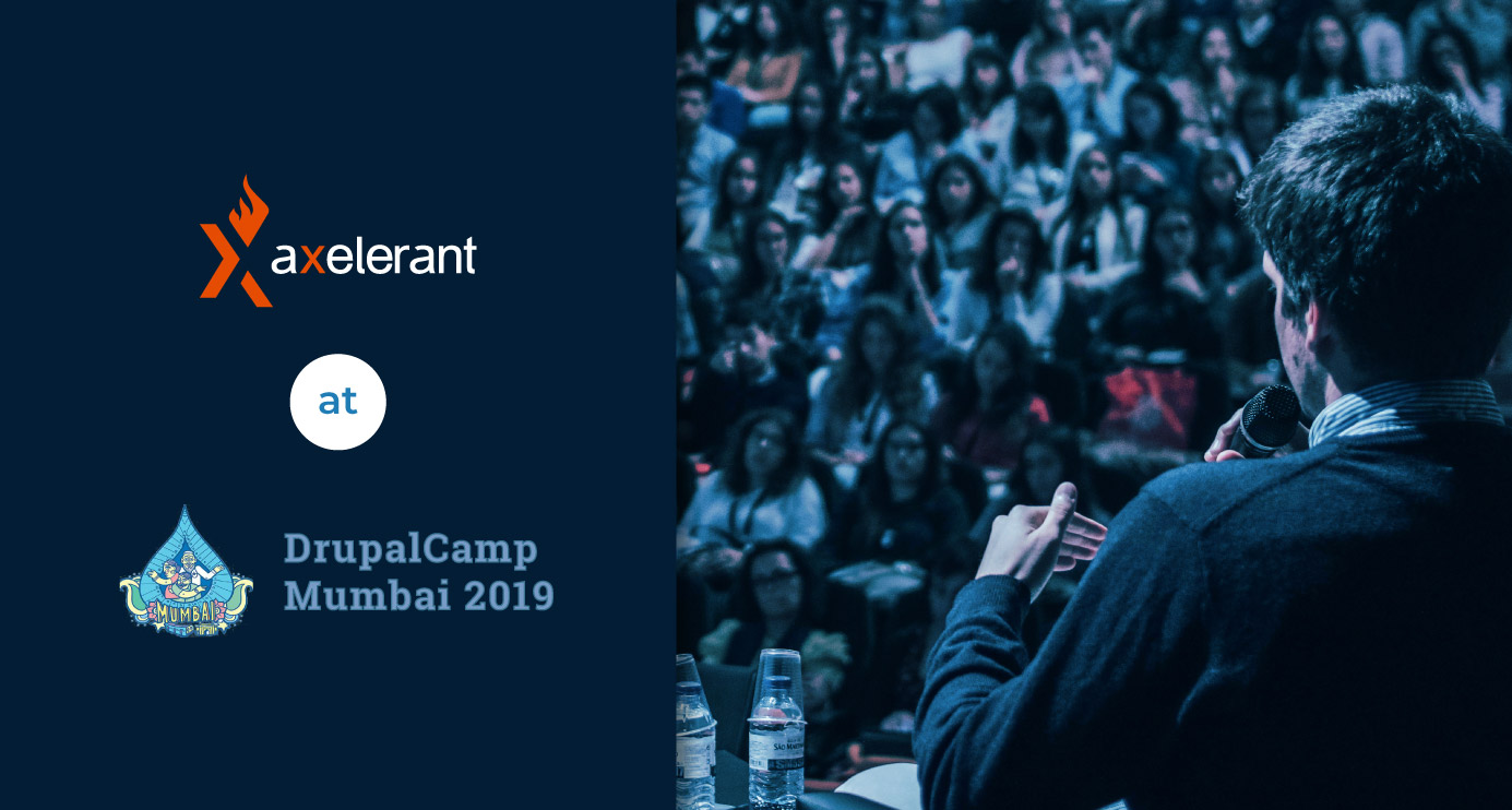 Axelerant-At-DrupalCamp-Mumbai-2019