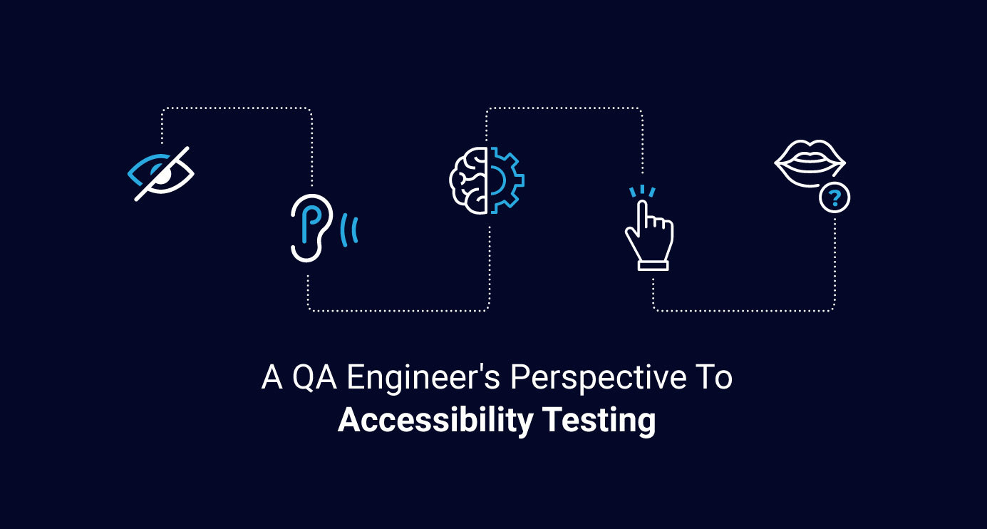 Axelerant-A-QA-Engineers-Perspective-To-Accessibility-Testing