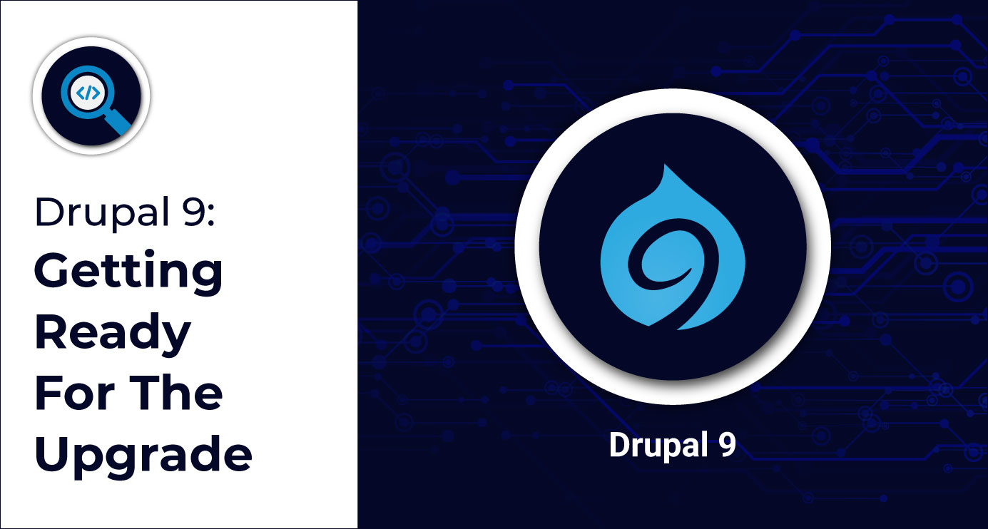 Getting-Ready-For-Drupal-9