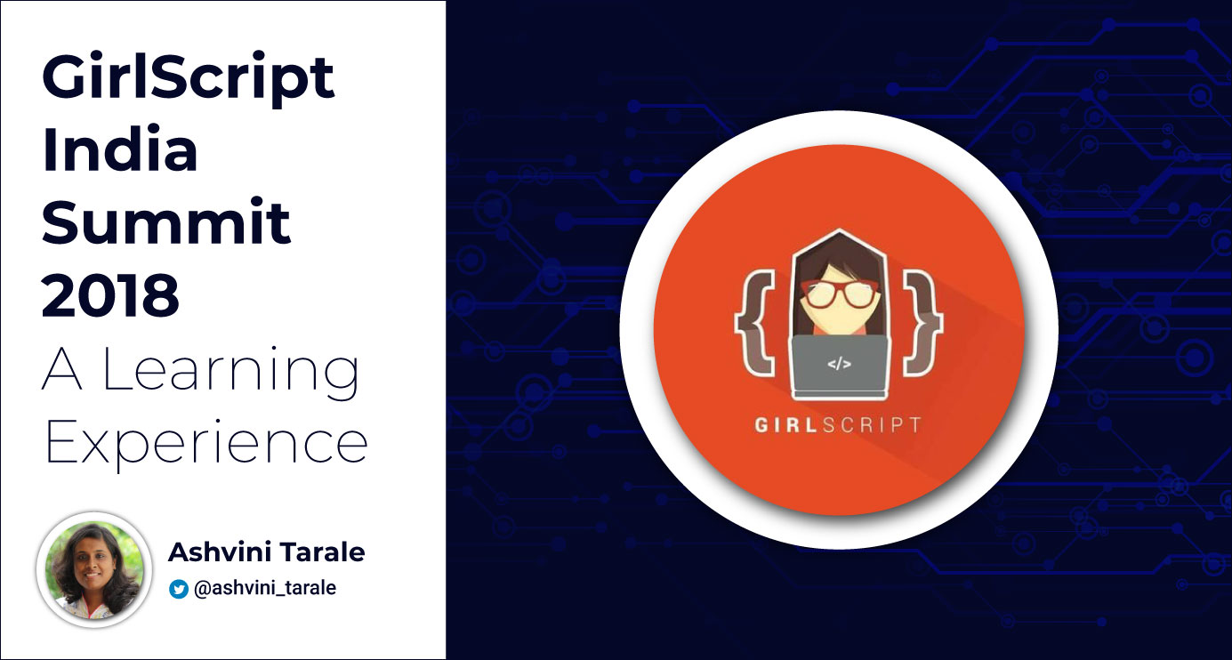 GirlScript-India-Summit-2018-Learning-Experience