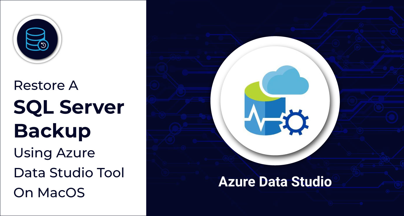 SQL-Server-Backup-Using-Azure-Data-Studio