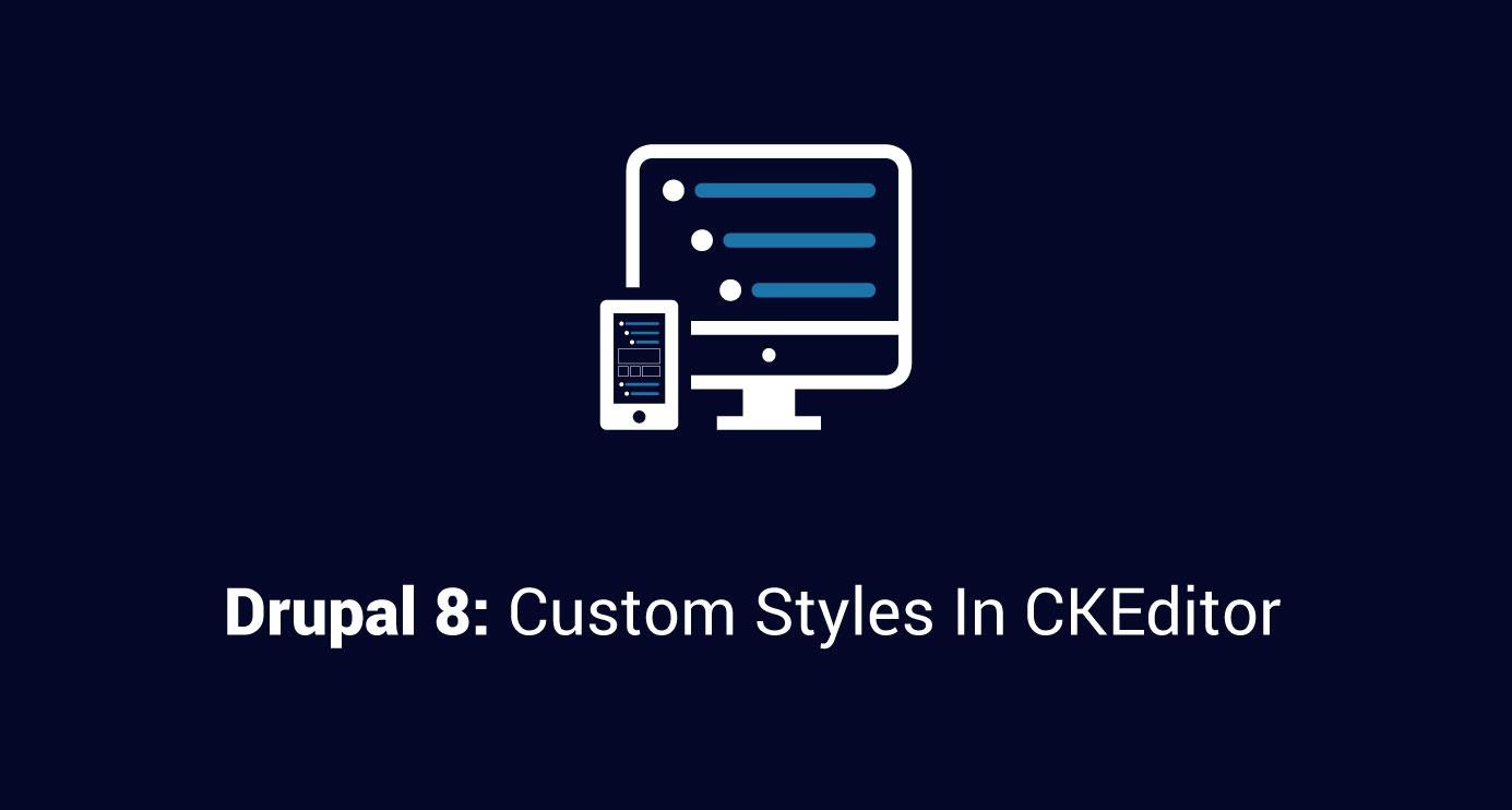 Drupal8-Custom-Styles.jpg