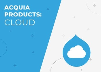 Acquia Partner Series: Acquia Cloud
