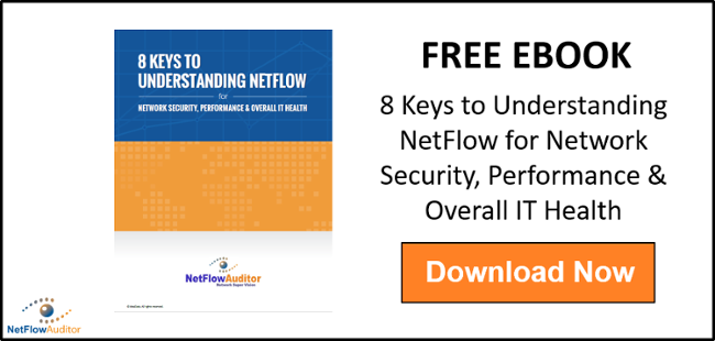 8 Keys to Understanding NetFlow for Network Security, Performance & Overall IT Health