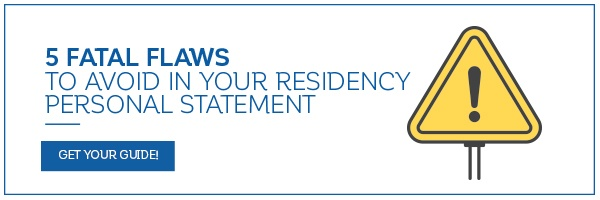 Things To Avoid In Your Residency Personal Statement