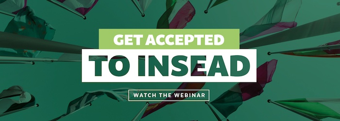Learn what it takes to get into INSEAD!