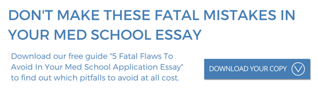 medical section  sample essays fatal flaws to avoid in your med school essays   download your   guide