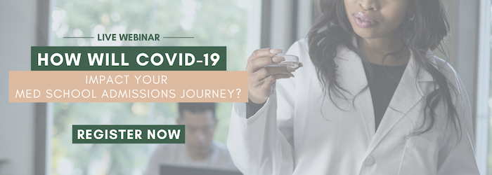 How will Covid-19 impact your med school admissions journey?