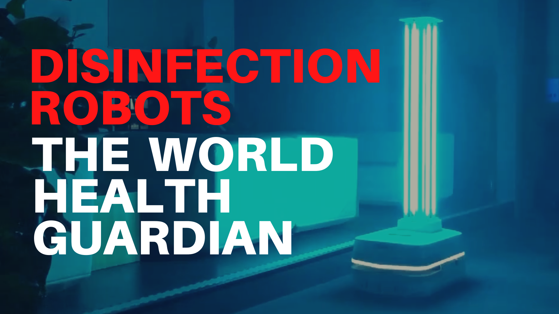 Disinfection Robots_ The World's Public Health Guardian (2)
