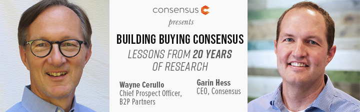 Webinar: Building Buying Consensus: Lessons From 20 Years of Research