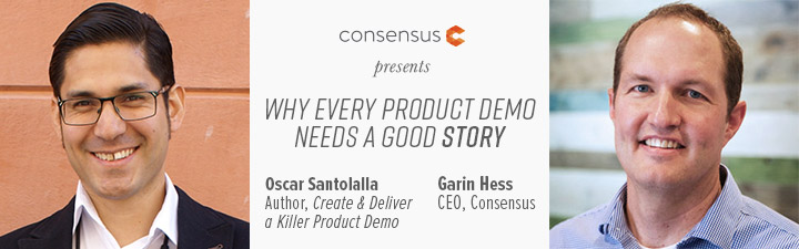 Webinar: Why Every Product Demo Needs a Good Story With Oscar Santolalla