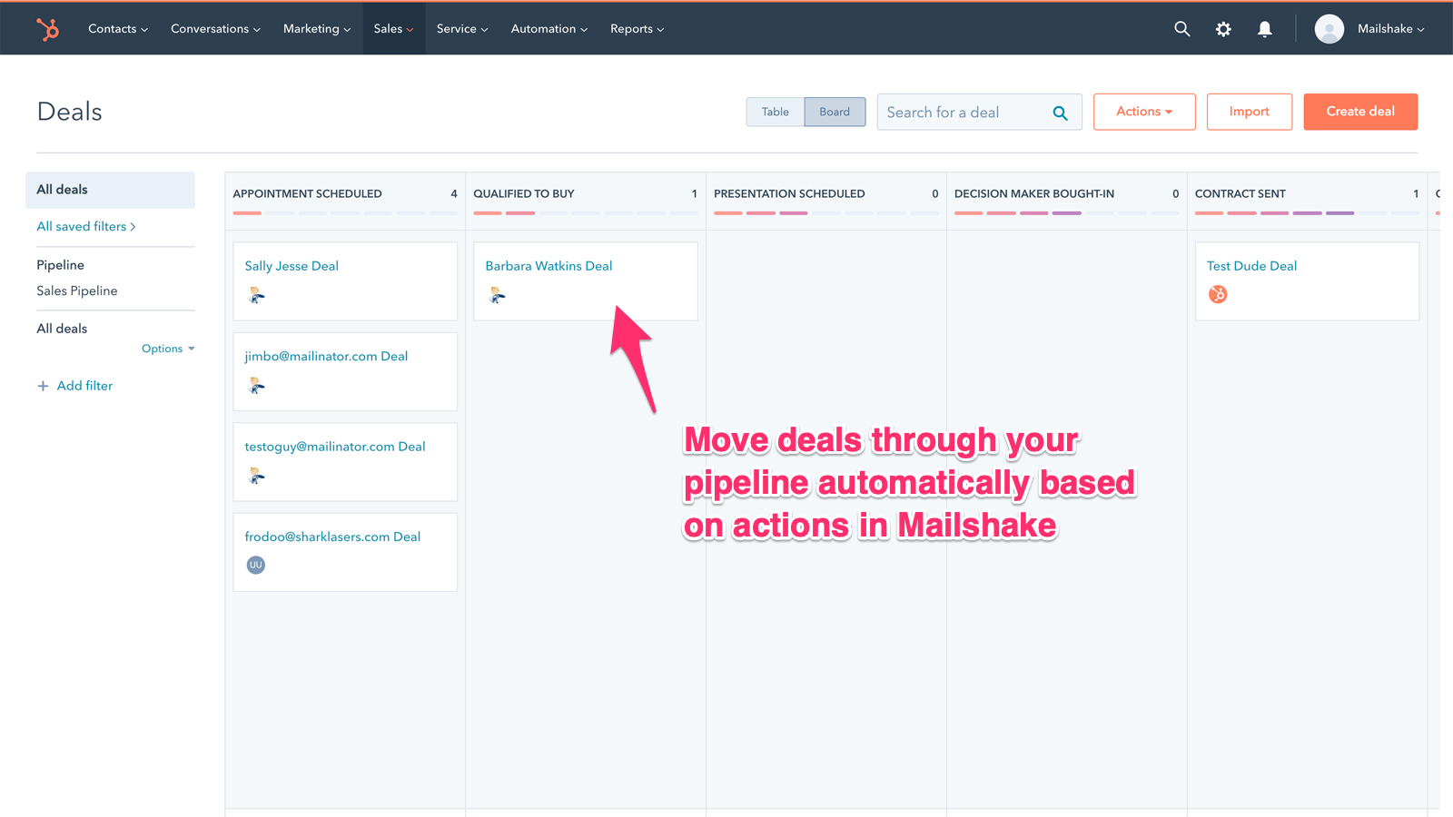 Move deals through your pipeline based on Mailshake actions