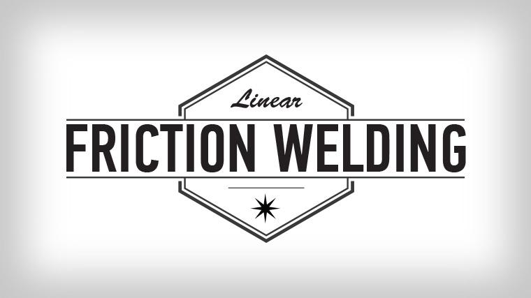 Whiteboard Wednesday: Linear Friction Welding