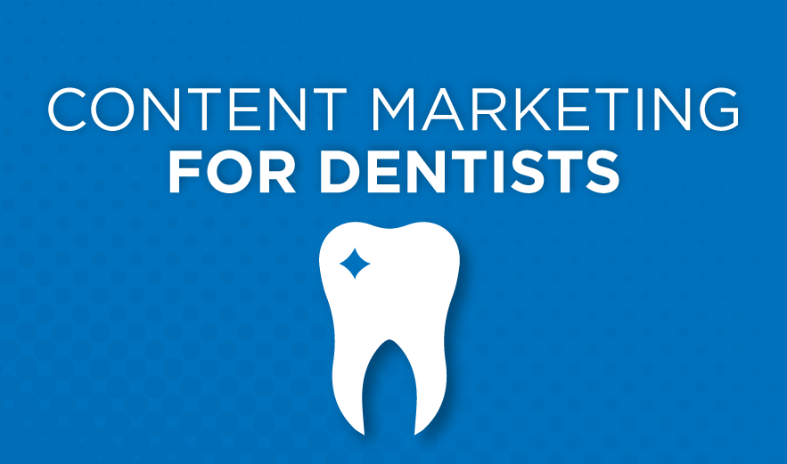 Content_Marketing_for_Dentists.png