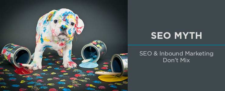 SEO-Myth--SEO-and-Inbound-Marketing-Dont-Mix.png