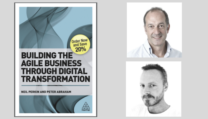 Peter Abraham Building the Agile Business through Digital Transformation.png