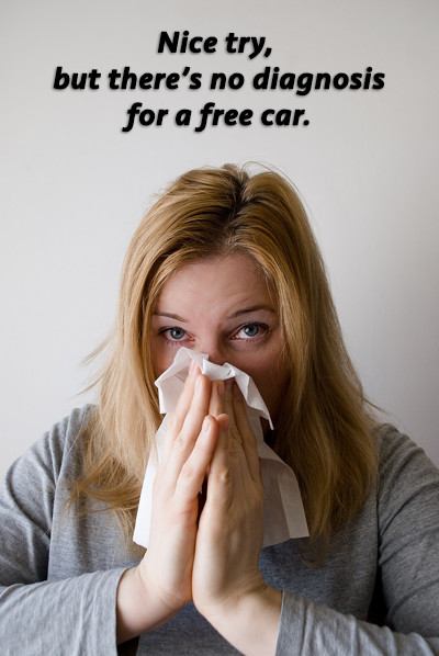 There's no diagnosis for a free car.