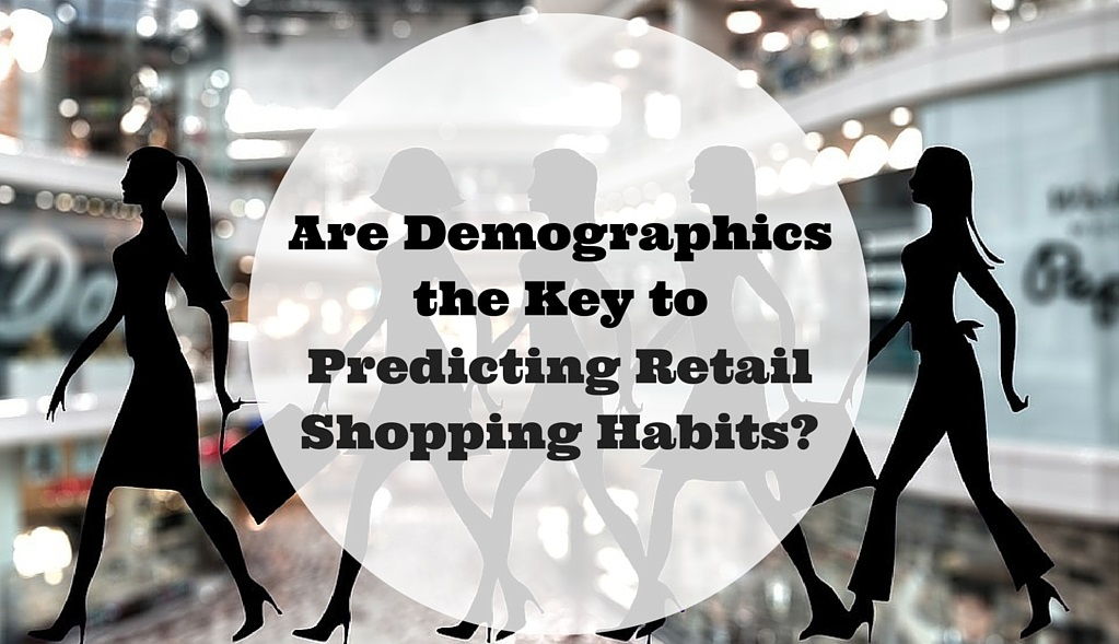 Are_Demographics_the_Key_to_Predicting_Retail_Shopping_Habits.jpg