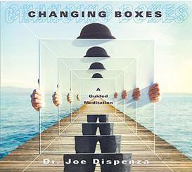Changing Boxes Meditation