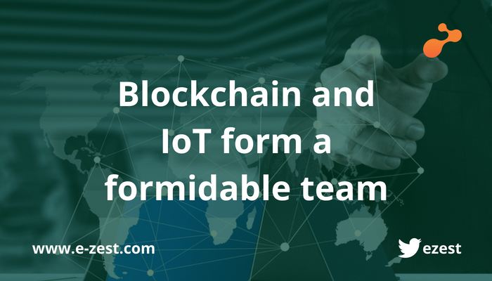 Blockchain and IoT form a formidable team